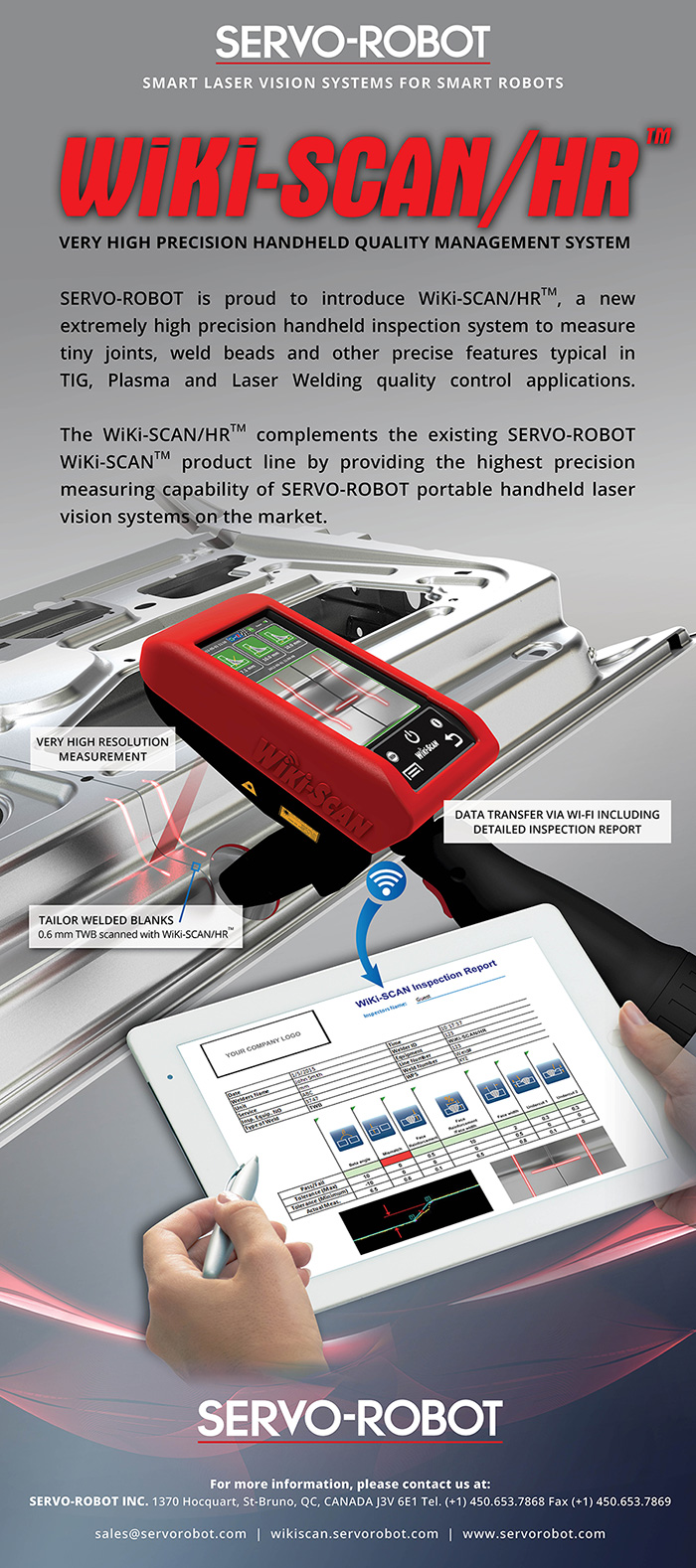 WiKi-SCAN/HR™, a new extremely high precision handheld inspection system to measure tiny joints, weld beads and other precise features.