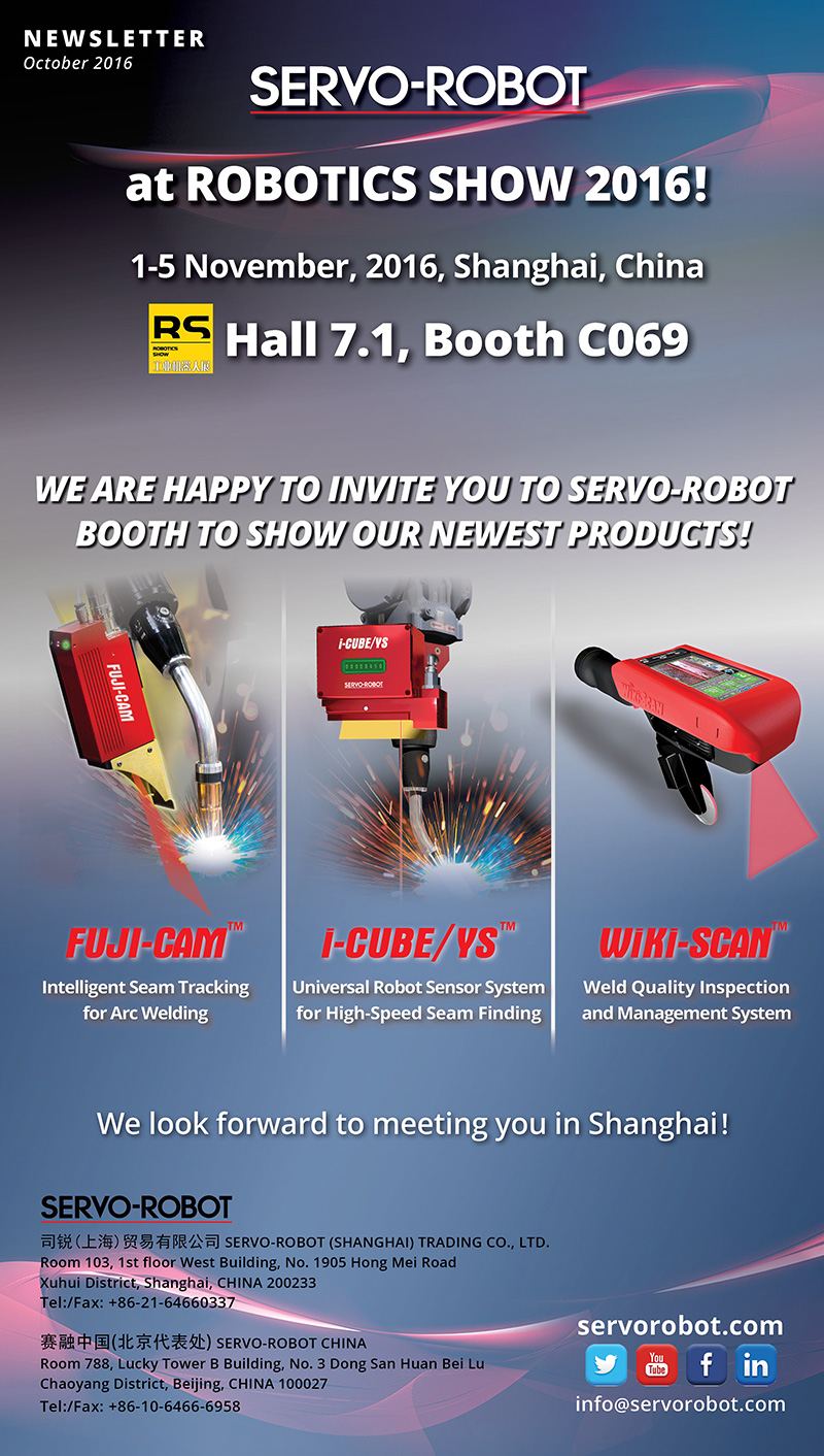 SERVO-ROBOT at the Robotics Show 2016 1-5 November, 2016, Shanghai, China Hall 7.1, Booth C069
